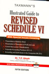 Illustrated Guide to Revised Schedule VI With Special Issues Covering