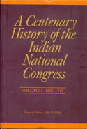 A Centenary History of the Indian National Congress Vol V 1964-1984