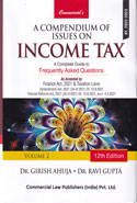 A Compendium of Issues on Income Tax a Complete Guide to Frequently Asked Questions In 2 Vols