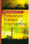 Encyclopedia of Petroleum Science and Engineering