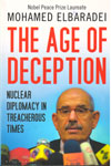 The Age of Deception Nuclear Diplomacy in Treacherous Times