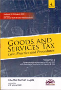Goods and Services Tax Law Practice and Procedures