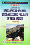A Book on Development of Small Hydro Electric Projects in Hilly Region