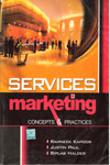 Services Marketing Concepts and Practices