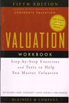 Valuation Workbook Step-by-Step Excercises and Tests to Help You Master Valuation