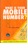 What Is Your Mobile Number