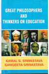 Great Philosophers and Thinkers on Education