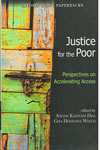 Justice for the Poor Perspectives on Accelerating Access