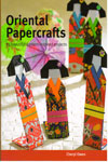 Oriental Papercrafts 25 Beautiful Eastern Inspired Projects