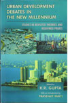 Urban Development Debates in the New Millennium In 5 Vols