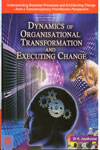Dynamics of Organisational Transformation and Executing Change