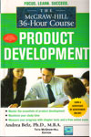 The McGraw Hill 36 Hour Course Product Development