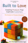Built to Love Creating Products That Captivate Customers