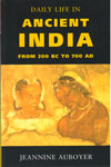 Daily Life In Ancient India From 200 BC to 700 AD