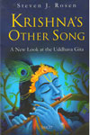 Krishnas Other Song A New Look at the Uddhava Gita