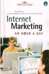 Internet Marketing An Hour A Day