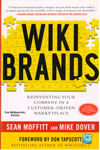 Wiki Brands Reinventing Your Company in a Customer Driven Market Place