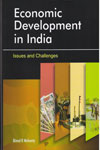 Economic Development in India Issues and Challenges