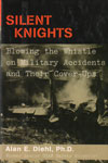 Silent Knights Blowing the Whistle on Military Accidents and Their Cover Ups