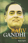 Rajiv Gandhi The Flight of the Scion