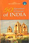 50 Spiritual Getaways of India