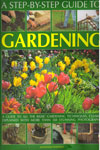 A Step By Step Guide to Gardening