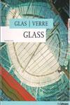 Glas Verre Glass