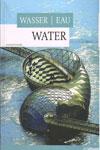 Wasser Eau Water