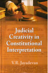 Judicial Creativity in Constitutional Interpretation