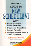 Guide to New Schedule VI With New Schedule VI Ready Reckoner Disclosure Check Lists Sample Formats Filing of Balance Sheet in XBRL Taxonomy