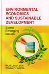 Environmental Economics and Sustainable Development Some Emerging Issues