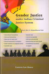 Gender Justice under Indian Criminal Justice System