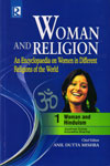 Woman and Religion An Encyclopedia on Women in Different Religions of the World In 8 Vols