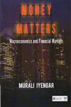 Money Matters Macroeconomics and Financial Markets