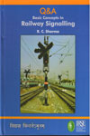 Question and Answer Basic Concepts in Railway Signalling