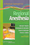 A Practical Approach to Regional Anesthesia International Edition