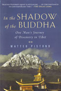 In the Shadow of the Buddha One Mans Journey of Discovery in Tibet