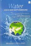 Water Asias New Battleground