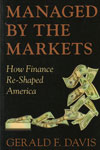 Managed by the Markets How Finance Re Shaped America