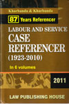 Labour and Srvice Case Referencer 1923-2010 In 6 Vols (Vol 1 to 5 Contain Cases From 1923-2004 and Vol 6 Contains Cases From 2005-2010)