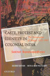 Caste Protest and Identity in Colonial India the Namasudras of Bengal 1872-1947