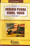 Digest on Indian Penal Code 1860 (1990-2011)