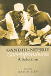 Gandhi Nehru Correspondence A Selection