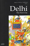 Delhi the First City