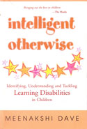 Intelligent Otherwise Identifying Understanding and Tackling Learning Disabilities in Children