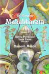 The Complete Mahabharata Vol II Sabha Parva and Vana Parva (Part One)