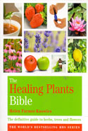 The Healing Plants Bible the Definitive Guide to Herbs Trees and Flowers