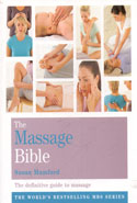The Massage Bible The Definitive Guide To Massage