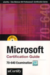 MIcrosoft Certification Guide 70-640 Examination