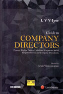 Guide to Company Directors Powers Rights Duties Liabilities Corporate Social Responsibilities and Company Precedents